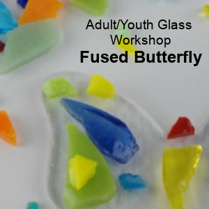 Class Image Adult/Youth Glass- Fused Butterfly Workshop