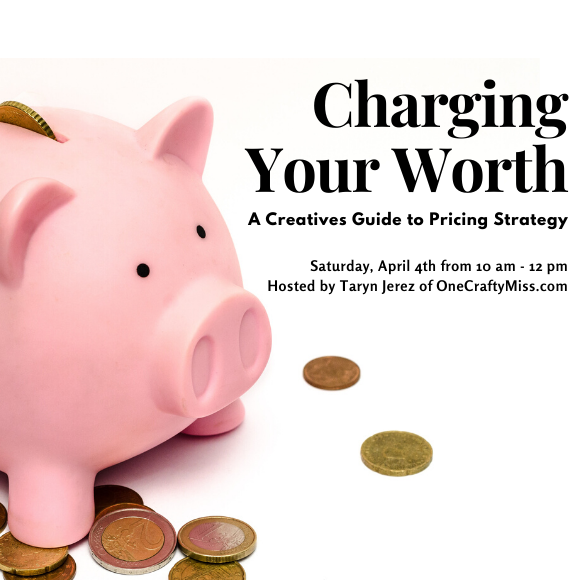 Class Image NEW! 1712. Charging Your Worth: A Creatives Guide to Pricing (Workshop)