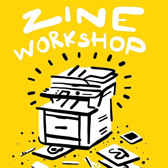 Class Image Zine-Make Your Own Self-Published Work ( 12-Adult)